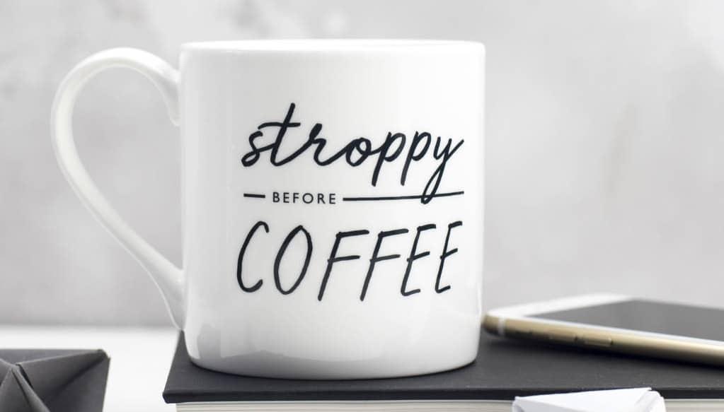 Stroppy Before Coffee Bone China Mug