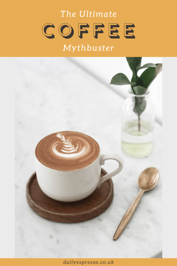 The Ultimate Coffee Mythbuster
