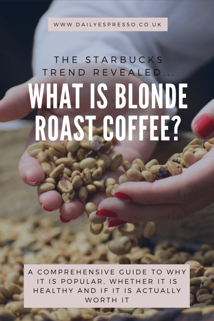 what is blonde roast coffee_