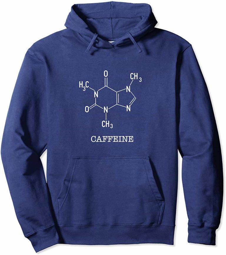 Unisex Hoodie Showing Caffeine's Molecular Structure